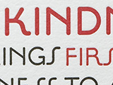 Kindness First Of All at the Kenspeckle Letterpress